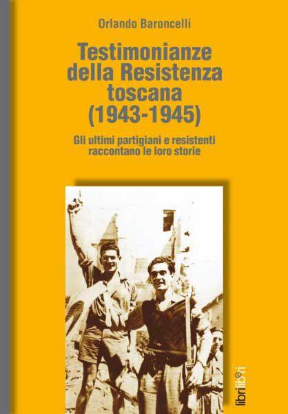 TESTIMONIANZE DELLA RESISTENZA: ANCHE BARTALI NEL LIBRO DI BARONCELLI